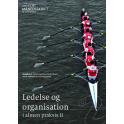 Ledelse og organisation i almen praksis II